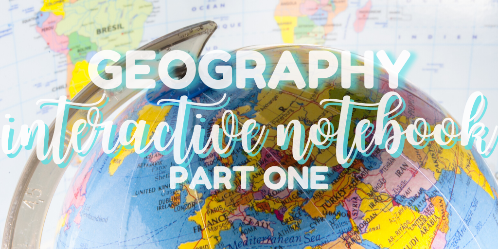 Inside Our First Grade Geography Interactive Notebook {Part One}
